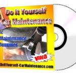 Do It Yourself Car Maintenance for Dummies With Car Maintenance Checklist Car Battery Maintenance, and More…