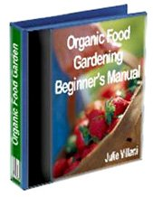 Grow your own food - organic gardening guide